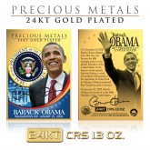 BARACK OBAMA Inauguration 24KT Gold Plated Precious Metals Card CRS 1.3 oz